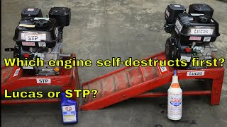 Which engine self-destructs first?  Lucas or STP?