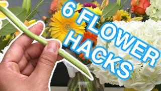 6 Flower Hacks