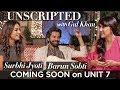 Unscripted With Gul Khan | Barun Sobti |...mp3