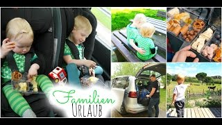 Familienurlaub #1 | Lange Autofahrt mit Kindern, Zwischenstopp, Anreise