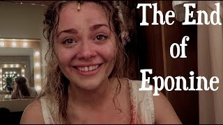 The End of Eponine | Vlogmas Day Four