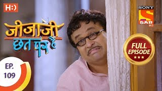 Jijaji Chhat Per Hai - Ep 109 - Full Episode - 8th June, 2018