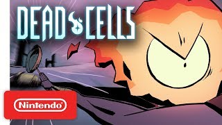 Dead Cells - Animated Trailer - Nintendo Switch