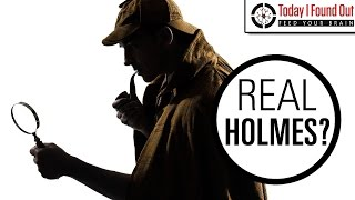 Was Sherlock Holmes Based on a Real Person?