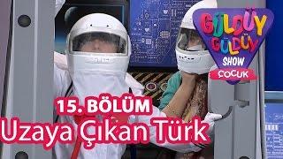 Güldüy Güldüy Show Çocuk 15. Bölüm, Uzaya Çıkan Türk Skeci