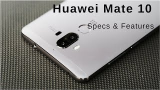 Huawei Mate 10 - Specs, Features & Reviews