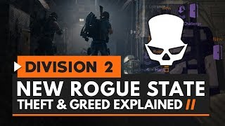 The Division 2 | New Rogue State - Theft & Greed Explained