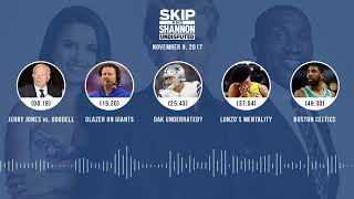 UNDISPUTED Audio Podcast (11.09.17) with Skip Bayless, Shannon Sharpe, Joy Taylor | UNDISPUTED