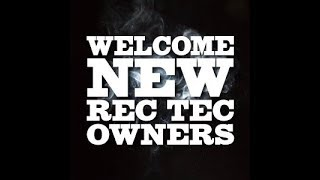 Welcome New REC TEC Owners