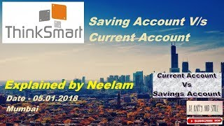Saving account vs Current account - explained