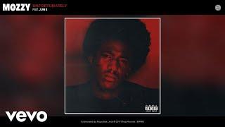 Mozzy - Unfortunately (Audio) ft. June