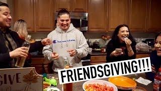 CRAZY FRIENDSGIVING DINNER!