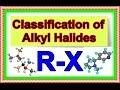 Classification of Alkyl Halides, Organic...mp3