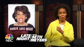 Amber Says What: Confederate TV Show, Maxine Waters Reclaims Time