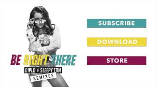 Diplo & Sleep Tom - Be Right There (Naderi Remix)