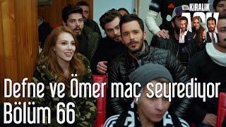 Kiralık Aşk 66. Bölüm - Defne Ömer Maç Seyrediyor