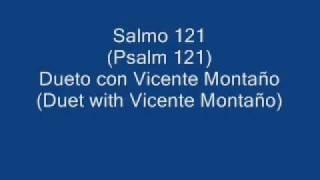 Marcos Witt - Salmo 121 Dueto Con Vicente .