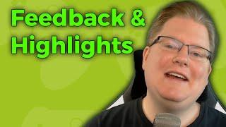 Feedback & Highlights #2