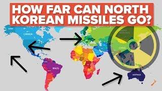 How Far Can North Korean Missiles Go?
