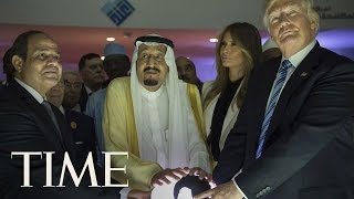 President Trump And King Salman Open New Center To Combat Extremism | TIME