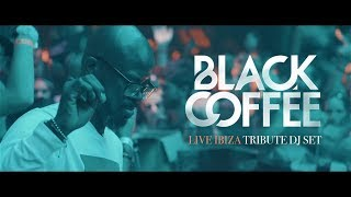 The Man Who Creates Clouds - Afro House Tribute Mix to Black Coffee Ibiza 2018