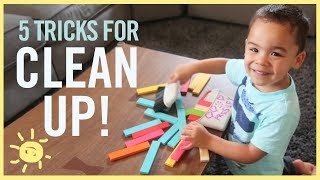 5 Tricks to Get Kids to CLEAN UP!