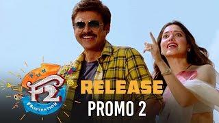 F2 Release Promo 2 - Venkatesh, Varun Tej, Tamannah, Mehreen | Anil Ravipudi | Dil Raju
