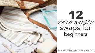 12 Zero Waste Swaps for Beginners