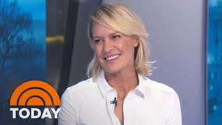 Robin Wright: 'House Of Cards' Finale 'Will Shock You Beyond Belief' | TODAY