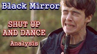 Black Mirror Analysis: Shut Up and Dance