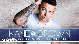 Kane Brown - What