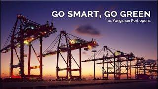 Live: Go smart, go green as Yangshan Port opens 无人在场!上海洋山港集装箱码头实现全自动装卸