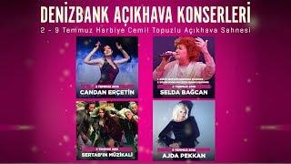 Yıldızlar 2-9 Temmuz arasında DenizBank Açıkhava Konserleri
