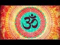 BEST OM CHANTING MEDITATION ON YOUTUBE :...mp3