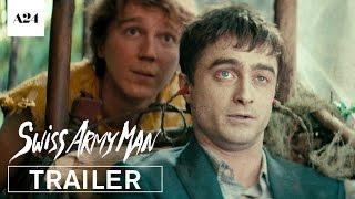 Swiss Army Man   Official Trailer HD   A24