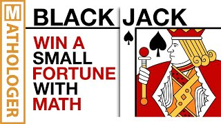 Win a SMALL fortune with counting cards-the math of blackjack & Co.