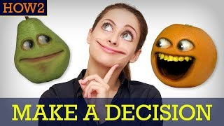 HOW2: How to Make a Decision