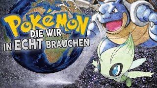 10 Pokémon, die wir in der realen Welt brauchen!