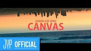 "JUNHO(Of 2PM) ""CANVAS"" Teaser Video"