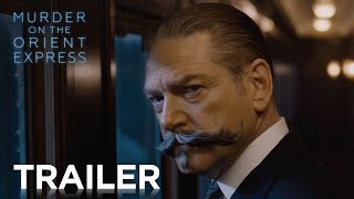 Murder on the Orient Express   Official Trailer 2 [HD]   20th Century FOX