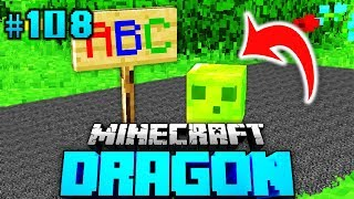 SLIMY lernt DAS ABC?! - Minecraft Dragon #108 [Deutsch/HD]