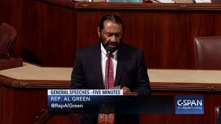 "Rep. Al Green: ""The solution can be an election in 2020 or it can be impeachment tomorrow."" (C-SPAN)"