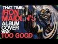 That Time Iron Maiden