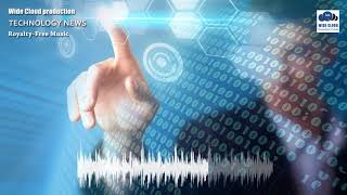 Technology News - Background Music For Video