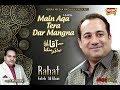 Rahat Fateh Ali Khan - Main Aqa Tera Dar...mp3