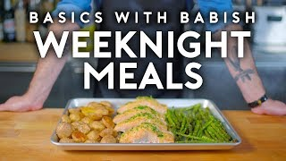 Weeknight Meals | Basics with Babish