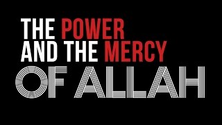 The Power And Mercy of Allah - True Story - Mufti Menk - Yaseen Media