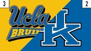 3 UCLA vs. 2 Kentucky Prediction   Who
