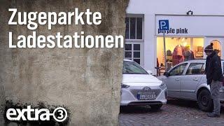 Realer Irrsinn: Zugeparkte Ladestationen in Hamburg   extra 3   NDR