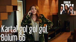 Kiralık Aşk 66. Bölüm - Kartal Gol Gol Gol